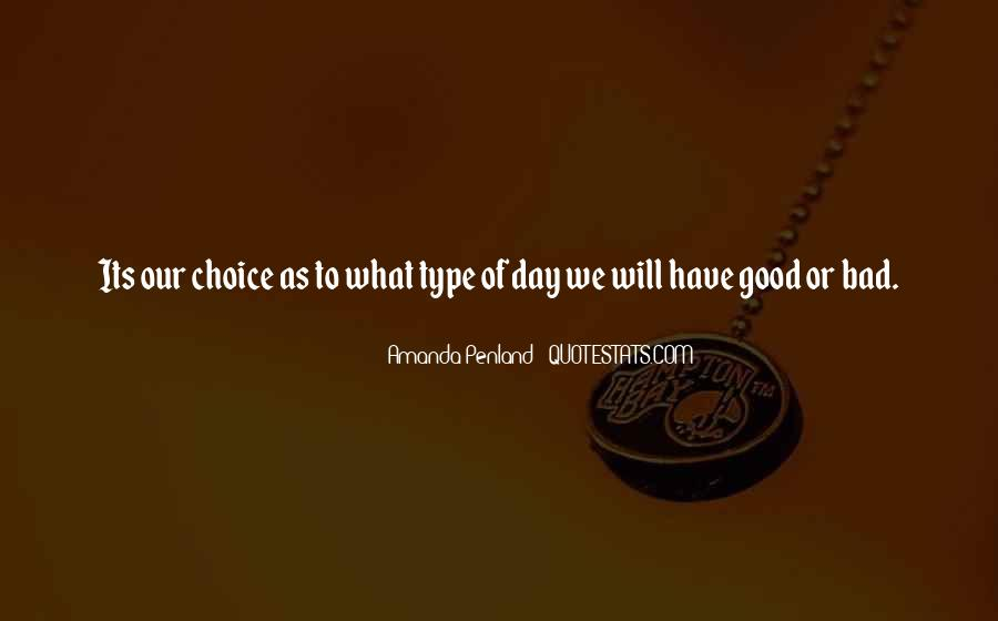 Good To Bad Day Quotes #871224