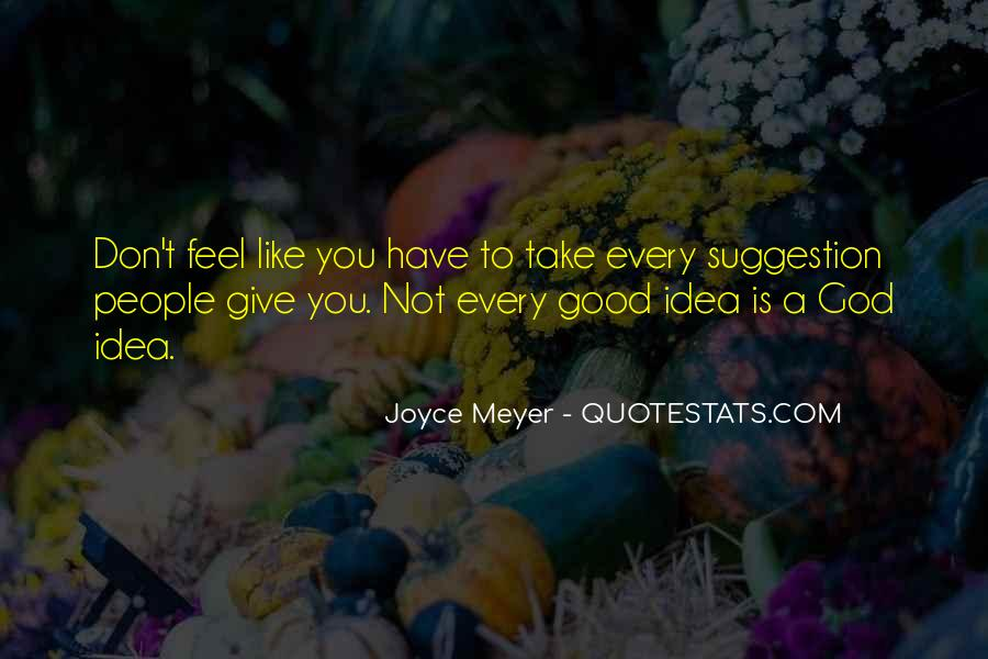 Good To You Quotes #11144