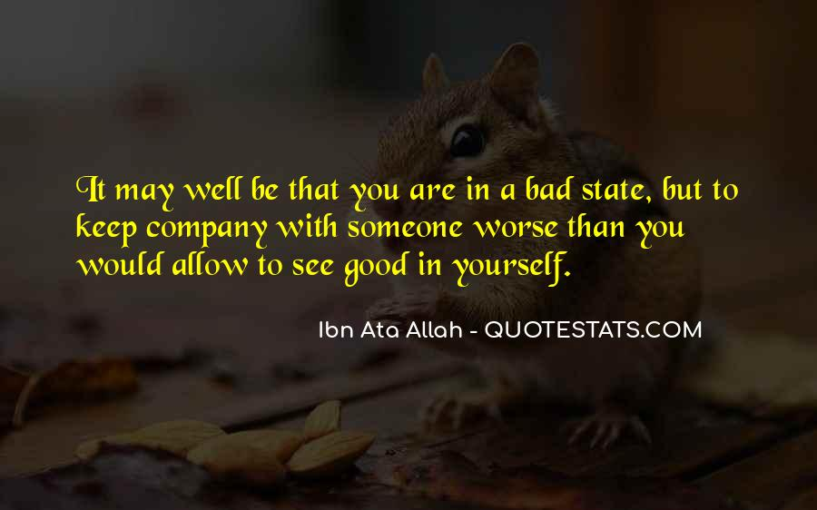 Good To You Quotes #12120