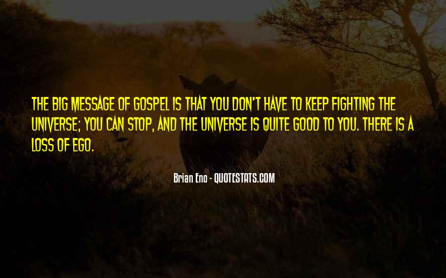 Good To You Quotes #8458