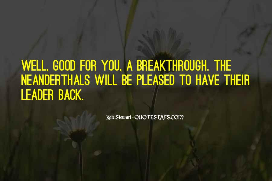 Good To You Quotes #9454