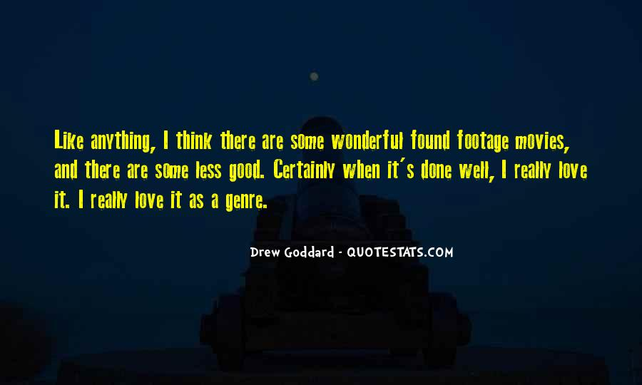 Good Well Done Quotes #1085444