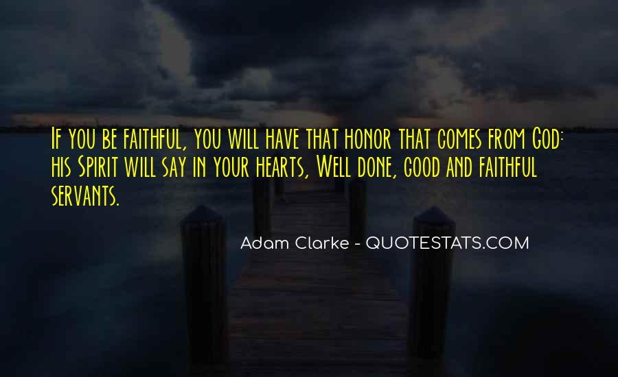 Good Well Done Quotes #1198796