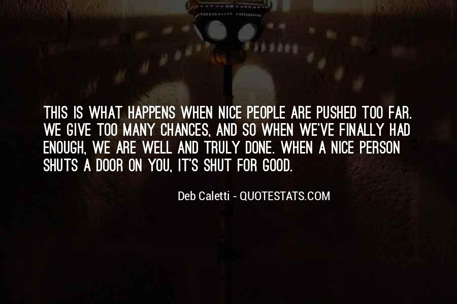 Good Well Done Quotes #1450175