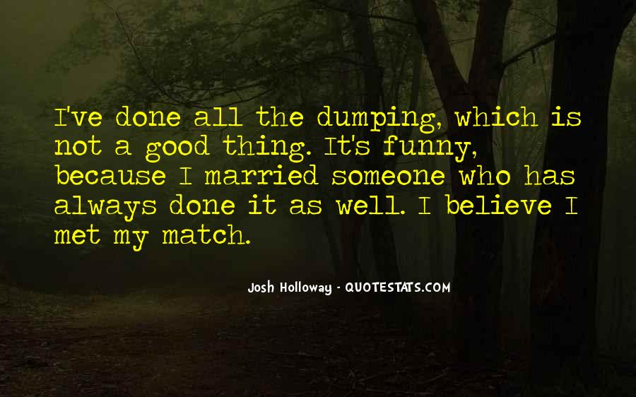 Good Well Done Quotes #214696