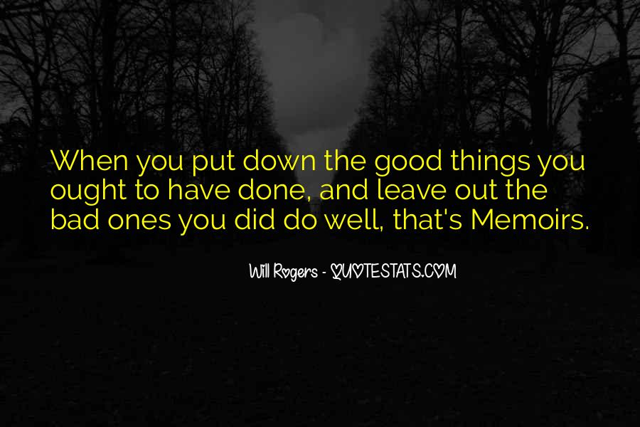 Good Well Done Quotes #561066