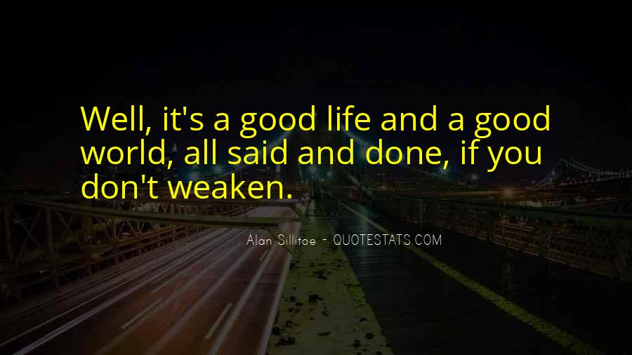Good Well Done Quotes #569424