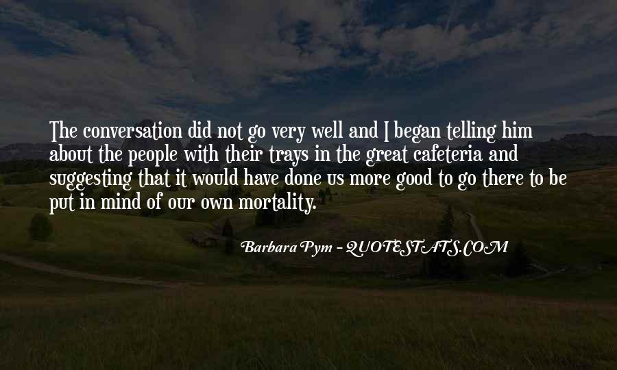 Good Well Done Quotes #799519