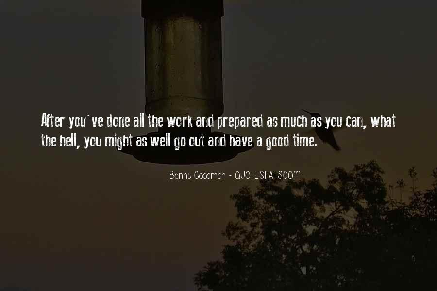 Good Well Done Quotes #90899