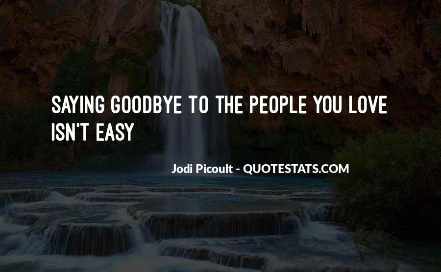 Goodbye For Now Love Quotes #151310
