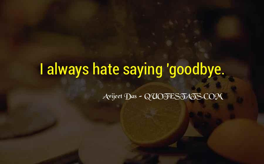 Goodbye For Now Love Quotes #234571