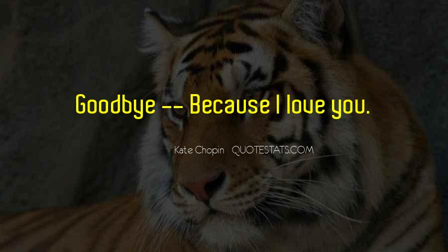 Goodbye For Now Love Quotes #248491