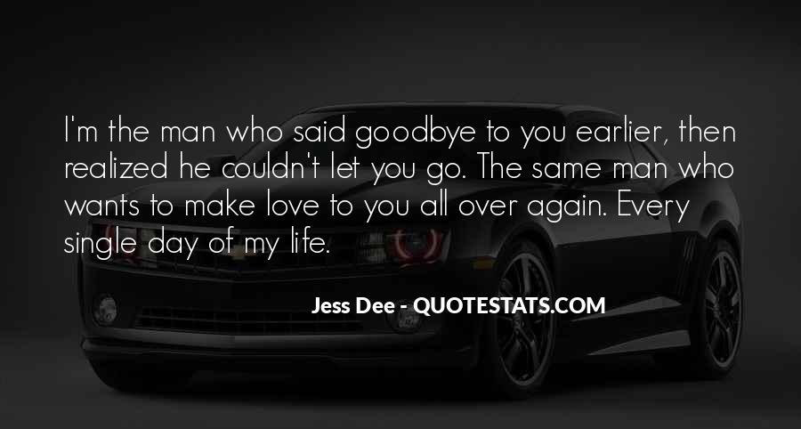 Goodbye For Now Love Quotes #307916