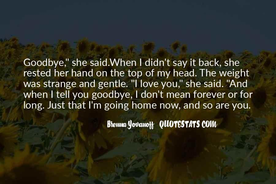 Goodbye For Now Love Quotes #448572
