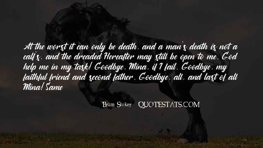 Goodbye My Friend Death Quotes #1190537