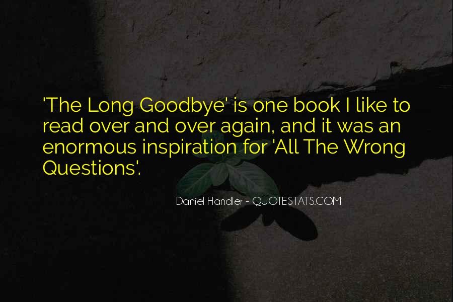 Goodbye To All Quotes #1097462