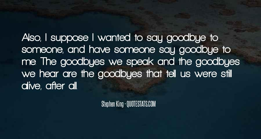 Goodbye To All Quotes #1288487