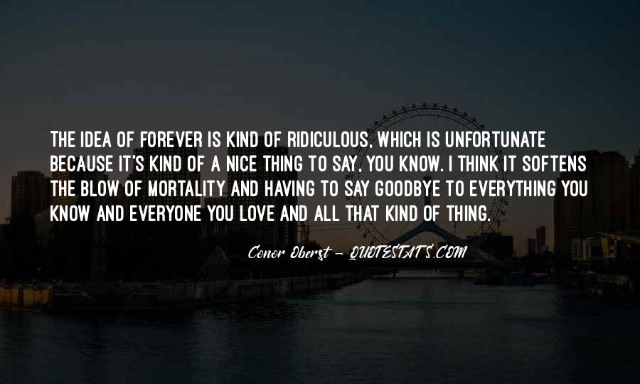 Goodbye To All Quotes #1301491