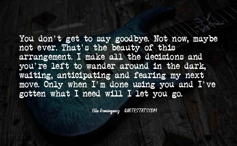 Goodbye To All Quotes #1356345