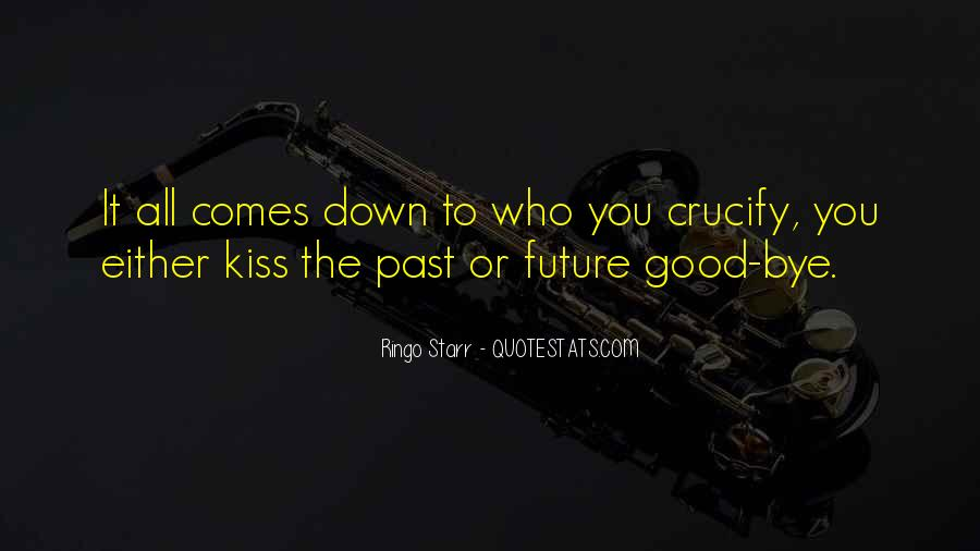 Goodbye To All Quotes #1469742