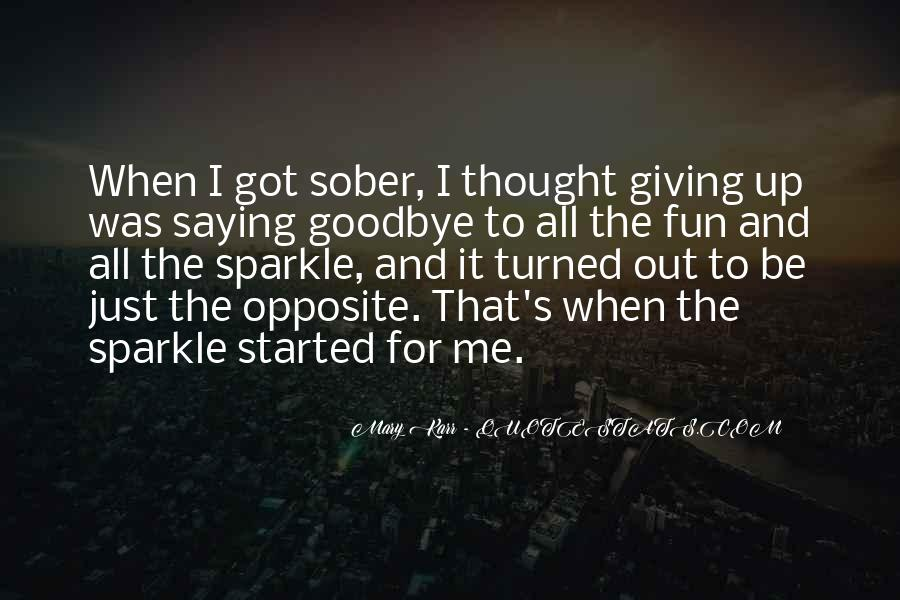 Goodbye To All Quotes #1786103