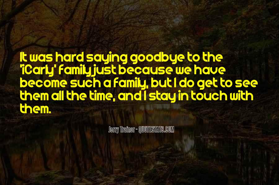 Goodbye To All Quotes #394364