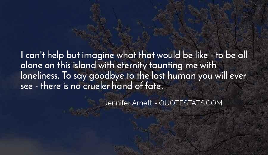 Goodbye To All Quotes #479887