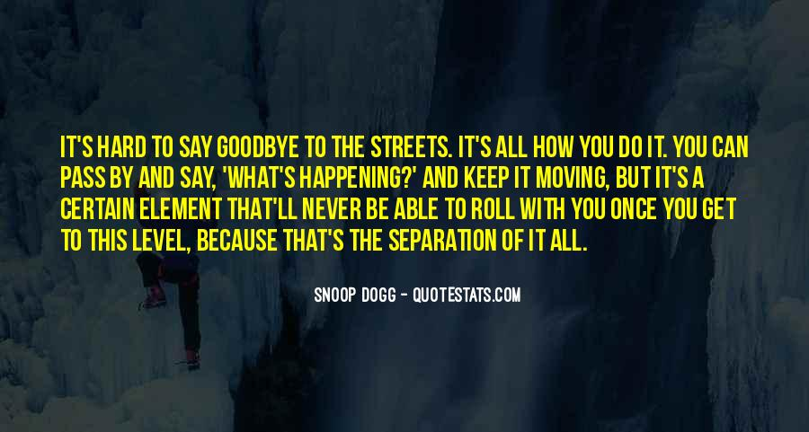 Goodbye To All Quotes #58536
