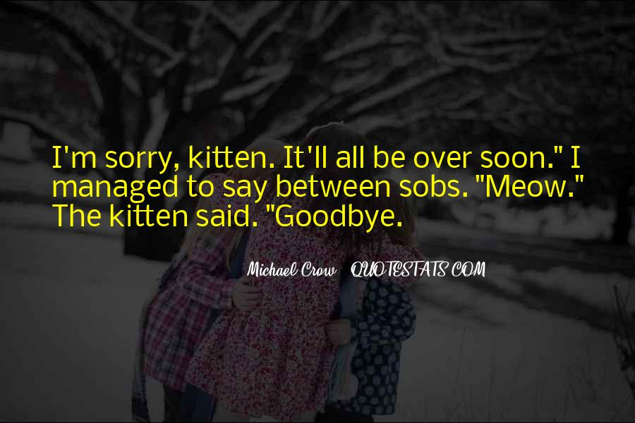 Goodbye To All Quotes #890210