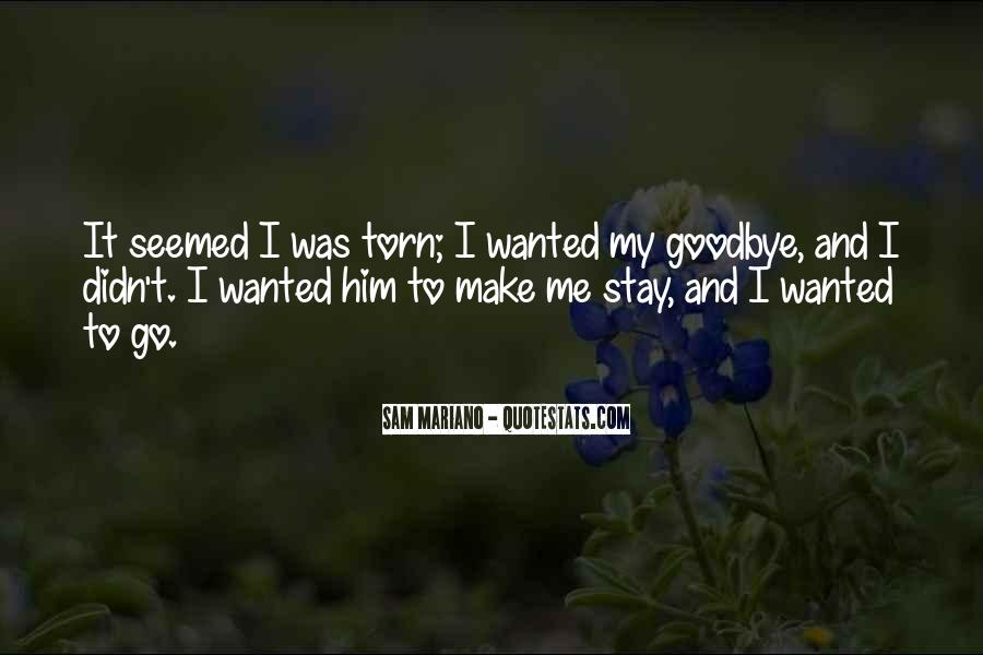Goodbye To Him Quotes #114929