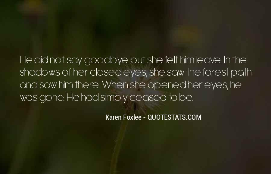 Goodbye To Him Quotes #1480699