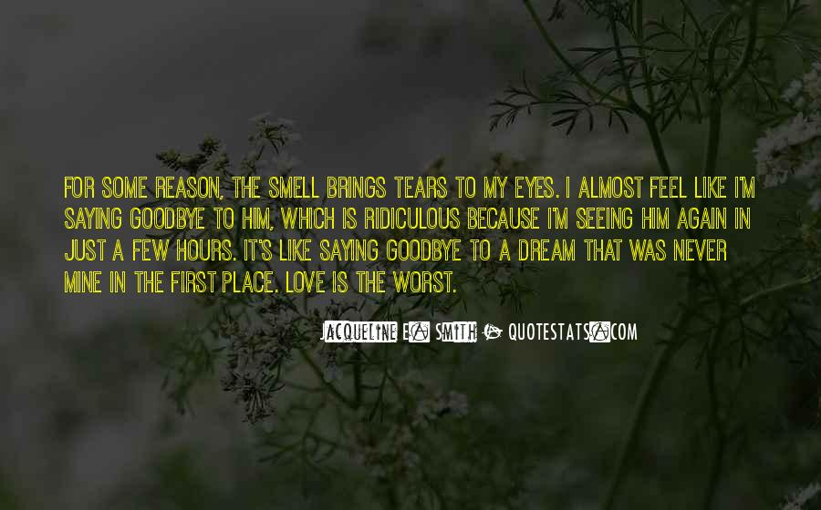 Goodbye To Him Quotes #1565778