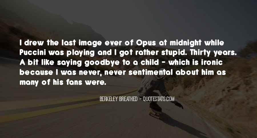 Goodbye To Him Quotes #1611237