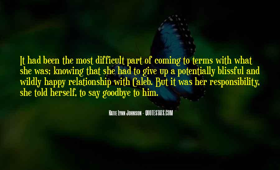 Goodbye To Him Quotes #184630