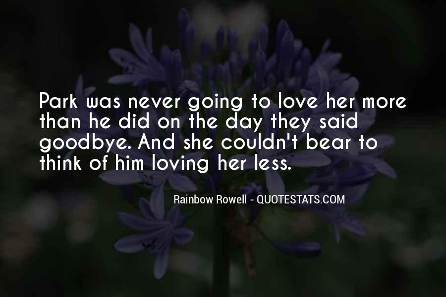 Goodbye To Him Quotes #384573