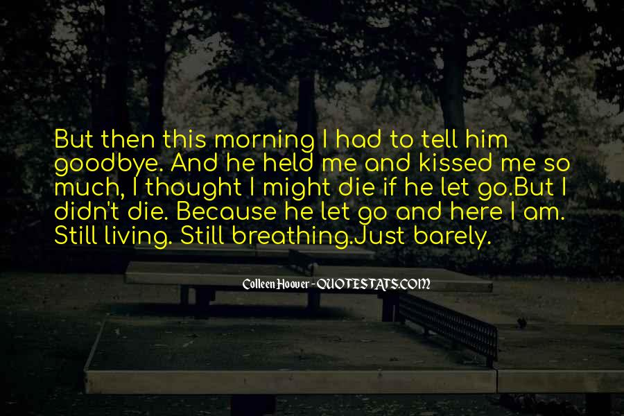 Goodbye To Him Quotes #44768