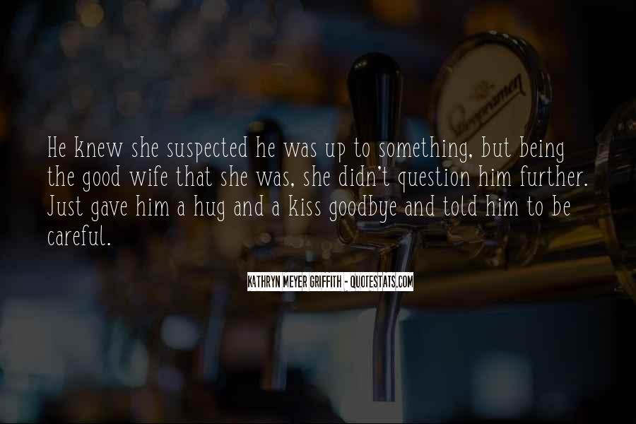 Goodbye To Him Quotes #562579