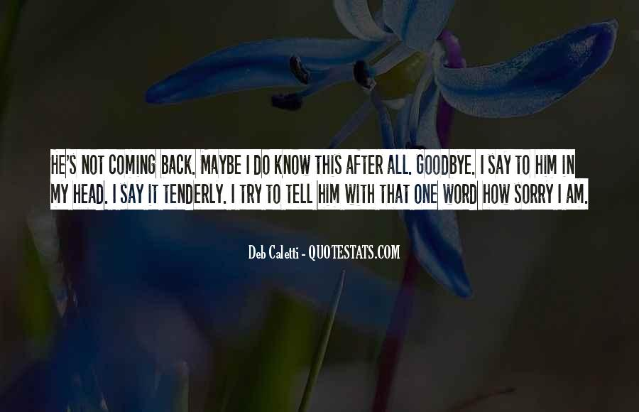 Goodbye To Him Quotes #772655