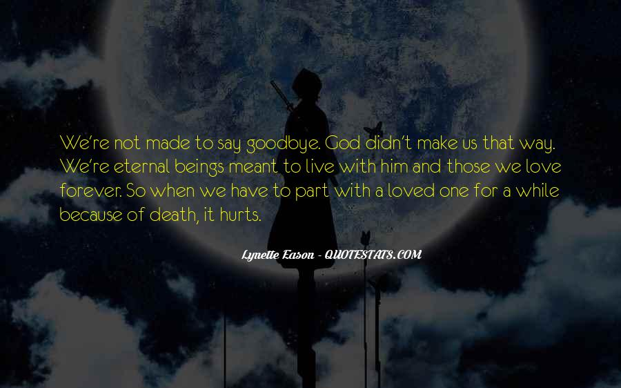 Goodbye To Him Quotes #787032