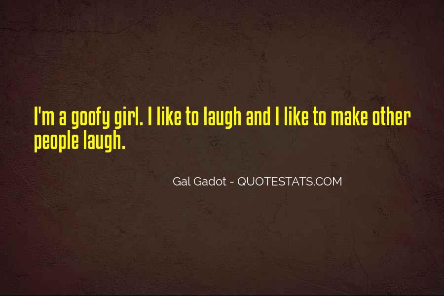 Goofy Girl Quotes #1438751