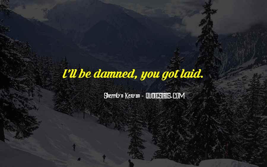 Got Laid Quotes #282005