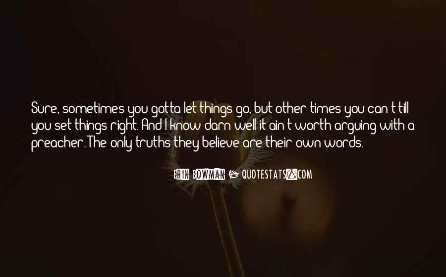 Gotta Believe Quotes #1349809