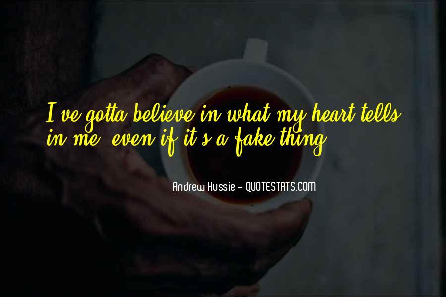 Gotta Believe Quotes #1353678