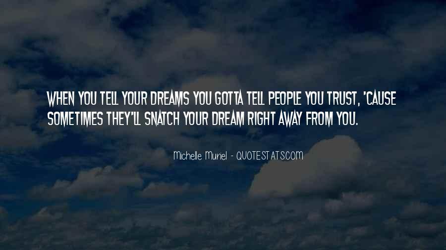 Gotta Believe Quotes #1447347