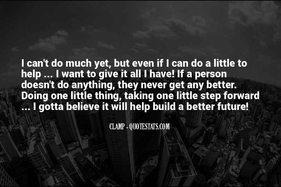 Gotta Believe Quotes #1589845