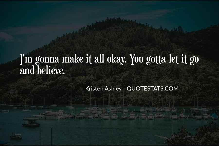 Gotta Believe Quotes #1706089