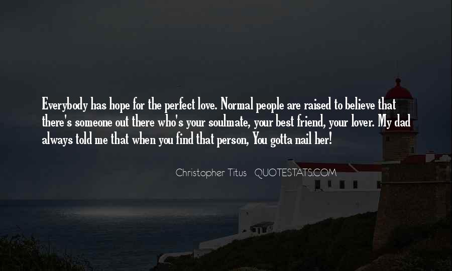Gotta Believe Quotes #1857465