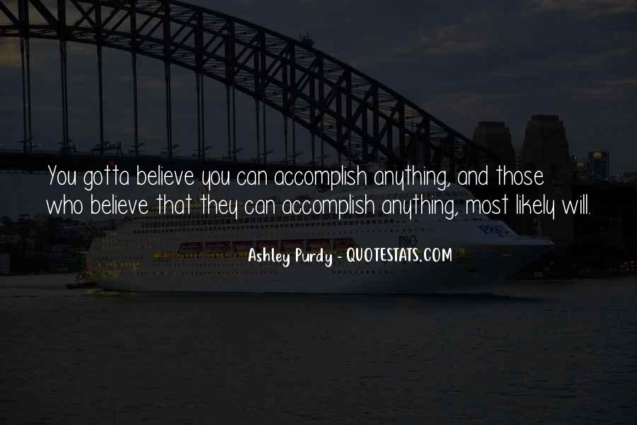 Gotta Believe Quotes #244229