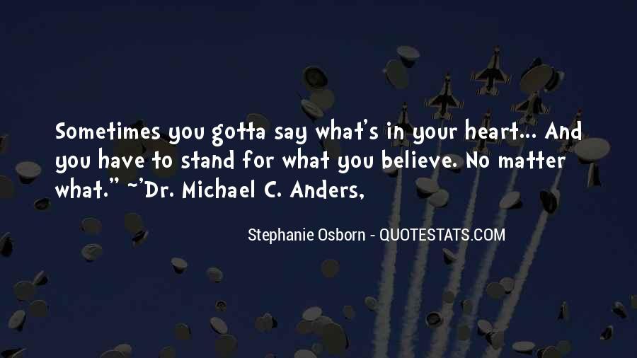 Gotta Believe Quotes #266395