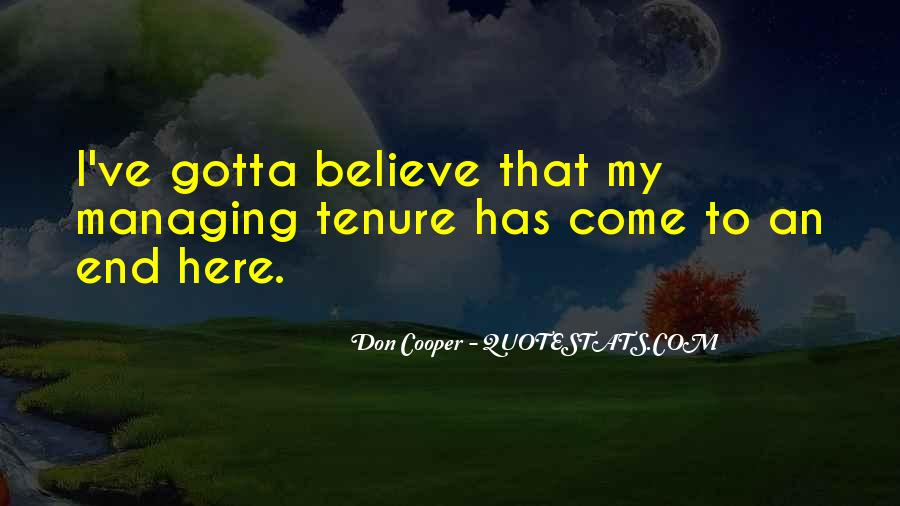 Gotta Believe Quotes #432834